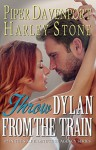 Throw Dylan from the Train - Harley Stone, Piper Davenport