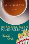 The Babbling Brook Naked Poker Club - Book One - Ann Warner, Pam Berehulke