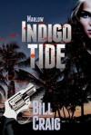 Marlow: Indigo Tide (Key West Mysteries, #1) - Bill Craig