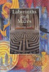 Labyrinths and Mazes - Geoffrey Ashe