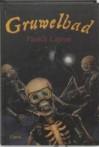 Gruwelbad - Patrick Lagrou