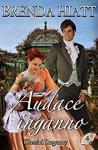 Audace inganno (Classici Regency Vol. 4) - Brenda Hiatt