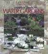 Complete Guide to Water Gardens: Ponds, Fountains, Waterfalls, Streams - Kathleen Fisher