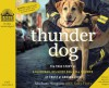Thunder Dog: The True Story of a Blind Man, His Guide Dog, and the Triumph of Trust at Ground Zero - Michael Hingson, Susy Flory, Christopher Prince