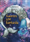 Cuentos Con Fantasia - Elsa Bornemann