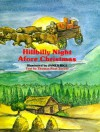 Hillbilly Night Afore Christmas - Thomas Noel Turner, James Rice