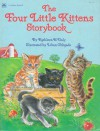 The Four Little Kittens Storybook - Kathleen N. Daly, Lilian Obligado