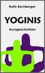 Yoginis - Ruth Kornberger