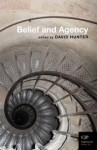 Belief and Agency - David Hunter