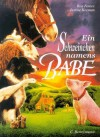 Ein Schweinchen Namens Babe - Ron Fontes, Justine Korman Fontes, Dick King-Smith