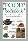 Food Processor Cookbook: Discover the Time-Saving Benefits of This Invaluable Kitchen Aid - Valerie Ferguson