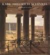Karl Friedrich Schinkel: A Universal Man - Michael Snodin