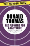 Red Flowers for Lady Blue - Donald Thomas