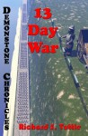 13 Day War (Demonstone Chronicles #6) - Richard S. Tuttle