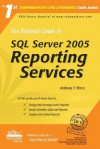 The Rational Guide to SQL Server 2005 Reporting Services - Anthony Mann