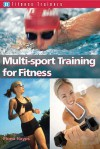Multi Sport Training For Fitness (Fitness Trainers) - Fiona Hayes