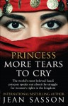 Princess: More Tears to Cry - Jean Sasson