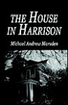 The House in Harrison - Michael Marsden