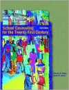 School Counseling for the Twenty-First Century (4th Edition) - Stanley B. Baker, Edwin R. Gerler Jr.