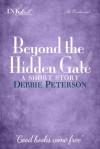Beyond The Hidden Gate - Debbie Peterson