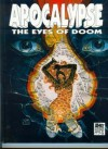 Apocalypse: The Eyes of Doom - Roberto Dal Prà, Juan Giménez, Debra Rabas, Michela Nonas