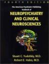 The American Psychiatric Publishing Textbook of Neuropsychiatry and Clinical Neurosciences - Stuart C. Yudofsky