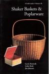 Shaker Baskets and Poplarware - Gerrie Kennedy, Jim Johnson