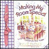 Making My Room Special - Emilie Barnes, Anne Christian Buchanan