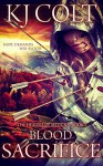 Blood Sacrifice (The Healers of Meligna Book 3) - K. J. Colt