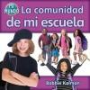 La Comunidad de Mi Escuela - Bobbie Kalman