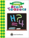 Brain Teasers, Grade 4 Workbook - Michael Levin