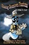 Chasing Boomtown Phantoms - Hilber H. Graf