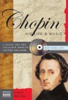 Chopin: His Life & Music [With 2 CDs] - Jeremy Nicholas