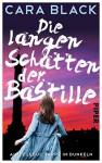 Die langen Schatten der Bastille: Aimée Leduc tappt im Dunkeln (Aimée-Leduc-Reihe 2) - Cara Black, Karl-Heinz Ebnet