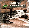 Beaded and Monitor Lizards.. - Erik D. Stoops