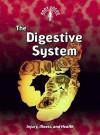 The Digestive System: Injury, Illness, and Health - Carol Ballard