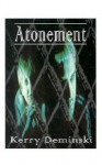 Atonement - Kerry Deminski