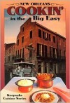 New Orleans Cookin' in the Big Easy (Keepsake Cuisine Series) - Lucy Hanley, David Noble, Buddy Moffet