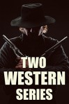 Two Western Series in One Volume: 'Ronicky Doone' (3 novels) and 'Flying U Ranch' (4 novels) - Max Brand, B.M. Bower
