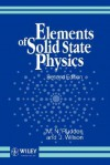 Elements of Solid State Physics - M.N. Rudden, J. Wilson