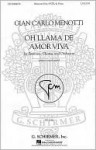 Oh Llama de Amor Viva - Giancarlo Menotti