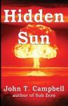Hidden Sun - John T. Campbell