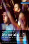 Making Sense Of Generation Y: The World View Of 16 25 Year Olds (Explorations) - Sara Savage