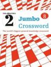 The Times 2 Jumbo Crossword Book 8 - John Grimshaw