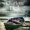 Die letzte Spur - Deutschland Random House Audio, Charlotte Link, Britta Steffenhagen