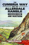 The Cumbria Way and Allerdale Ramble - Jim Watson