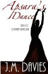 Apsara's Dance - J. M. Davies
