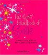 The Girl's Handbook of Spells - Antonia Beattie