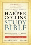 The HarperCollins Study Bible: Fully Revised With Concordance - Harold W. Attridge (Ed), Harold W. Attridge, Wayne A. Meeks, Jouette M. Bassler