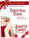 Christmas Chaos - Jennifer Conner